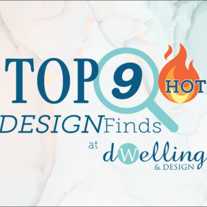 TOP 9 DESIGN Finds | Edition #11